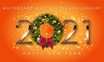 Whiteboard Wall Quotes for January 2021 – ReMARKable Whiteboard Paint